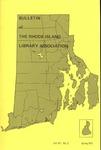 Bulletin of the Rhode Island Library Association v. 43, no. 2