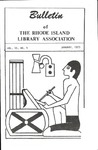 Bulletin of the Rhode Island Library Association v. 45, no. 4